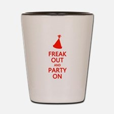 Freak Out and Party On Shot Glass