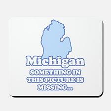 Something's Missing Mousepad