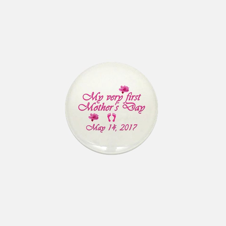 First Mother's Day 2016 Mini Button