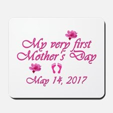 First Mother's Day 2016 Mousepad