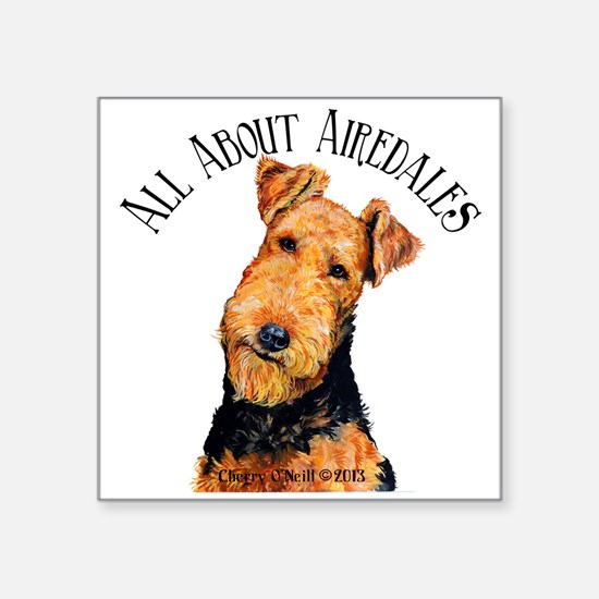 All About Airedales Sticker