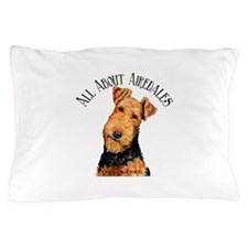 All About Airedales Pillow Case