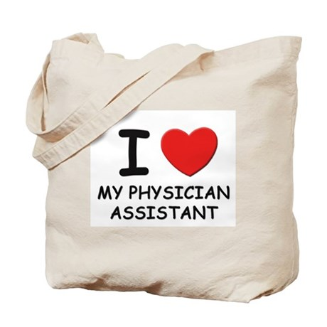 I love physician assistants Tote Bag