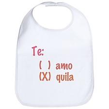 Te amo or Tequila Bib