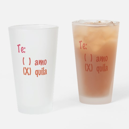 Te amo or Tequila Drinking Glass