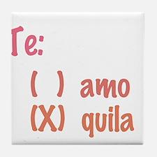 Te amo or Tequila Tile Coaster