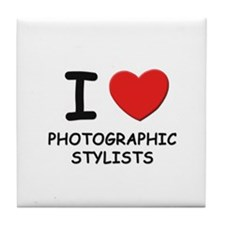 I love photographic stylists Tile Coaster
