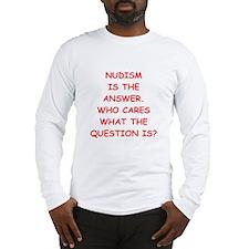 nudism Long Sleeve T-Shirt
