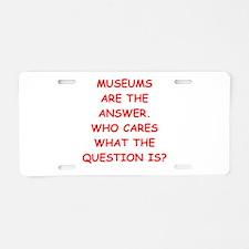 museums Aluminum License Plate