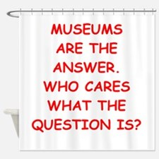 museums Shower Curtain
