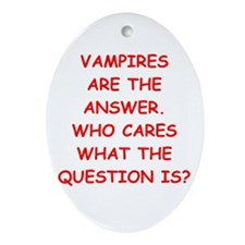 VAMPIRES Ornament (Oval)