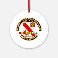 Army - 1-21 ARTY w Vietnam SVC Ribbons Ornament (R