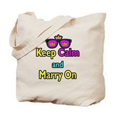Crown Sunglasses Keep Calm And Marry On Tote Bag