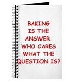 Baking is the answer Journals & Spiral Notebooks