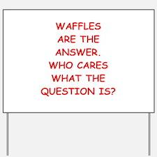 waffle Yard Sign