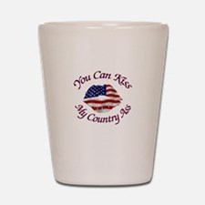 You Can Kiss My Country Ass Shot Glass