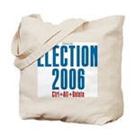 Election 2006 Reboot Tote Bag