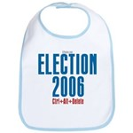 Election 2006 Reboot Bib