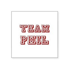 "Team Phil red.png Square Sticker 3"" x 3"""