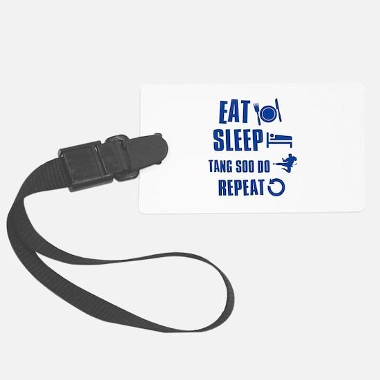 Eat sleep Tang Soo Do Luggage Tag
