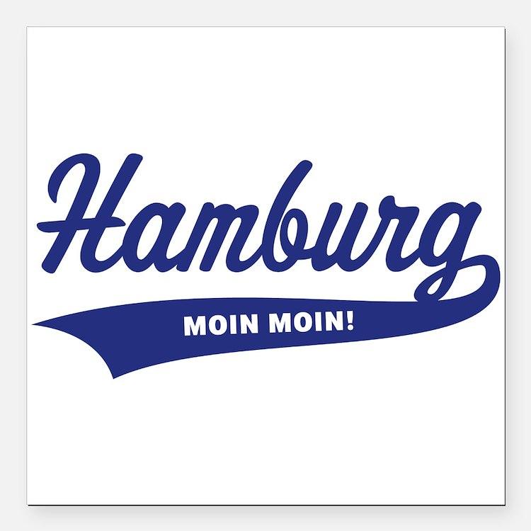 "Hamburg – Moin Moin! Square Car Magnet 3"" x 3"""