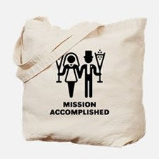 Mission Accomplished (Wedding / Marriage) Tote Bag