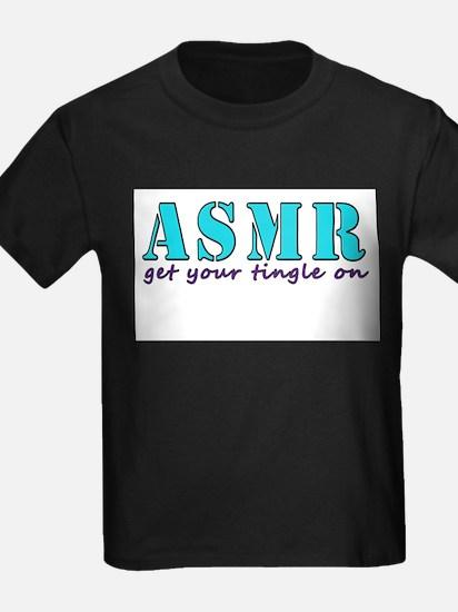 ASMR get your tingle on T-Shirt