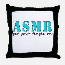 ASMR get your tingle on Throw Pillow