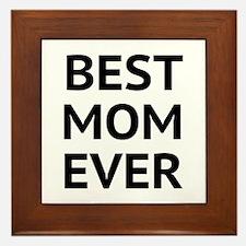 Best Mom Ever Framed Tile