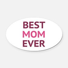 Best Mom Ever Oval Car Magnet