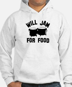 Will jam or play the Bongo for food Hoodie
