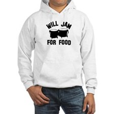 Will jam or play the Bongo for food Jumper Hoody