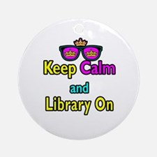 Crown Sunglasses Keep Calm And Library On Ornament