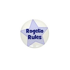 Rogelio Rules Mini Button (10 pack)