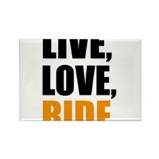 live love ride Rectangle Magnet