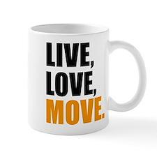 live love move Mug