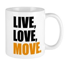 live love move Small Mug