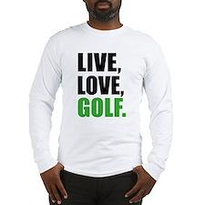 live love golf Long Sleeve T-Shirt