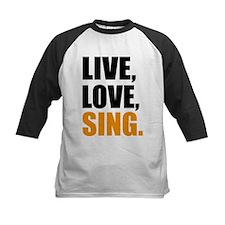 live love sing Baseball Jersey