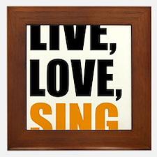 live love sing Framed Tile