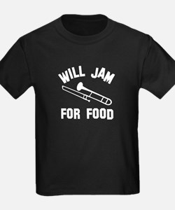 Will jam or play the Tombone for food T