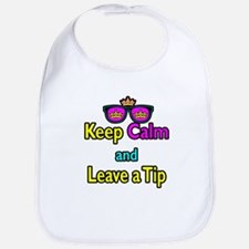 Crown Sunglasses Keep Calm And Leave a Tip Bib