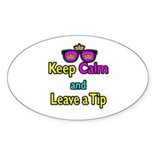 Crown Sunglasses Keep Calm And Leave a Tip Decal