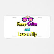 Crown Sunglasses Keep Calm And Leave a Tip Aluminu