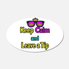 Crown Sunglasses Keep Calm And Leave a Tip Wall Decal