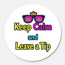 Crown Sunglasses Keep Calm And Leave a Tip Round C