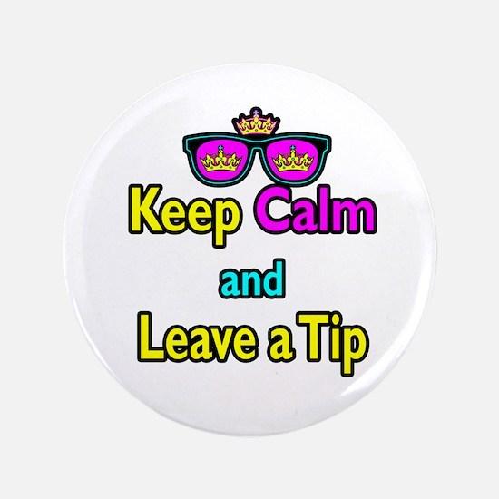 "Crown Sunglasses Keep Calm And Leave a Tip 3.5"" Bu"