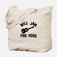 Will jam or play the Ukelele for food Tote Bag