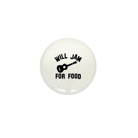 Will jam or play the Ukelele for food Mini Button