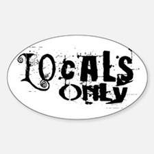 Locals Only Oval Decal